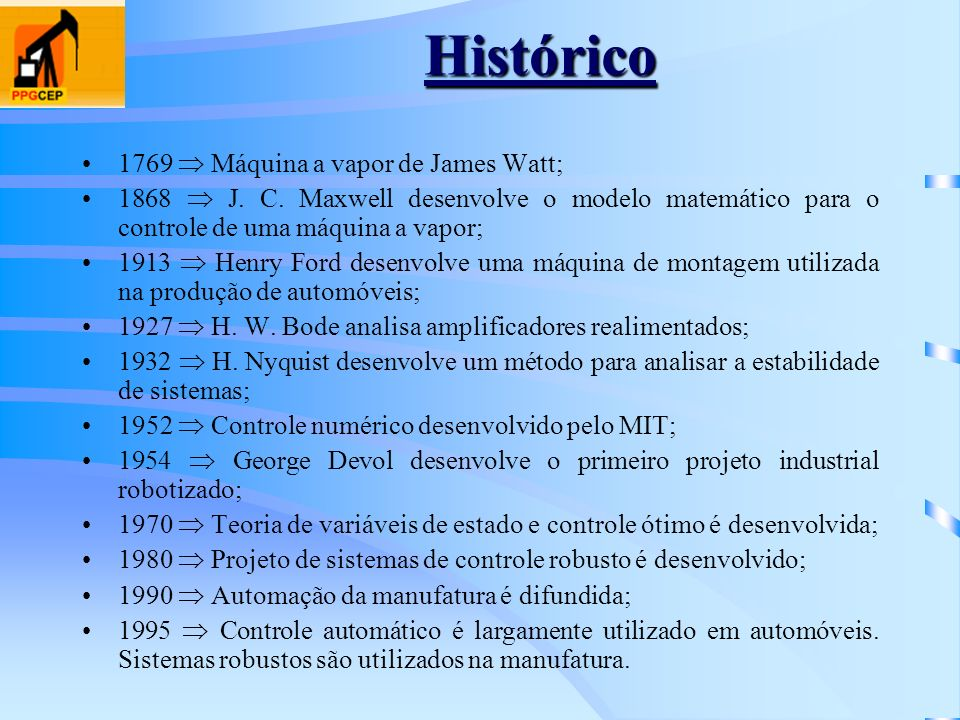 Histórico 1769  Máquina a vapor de James Watt;
