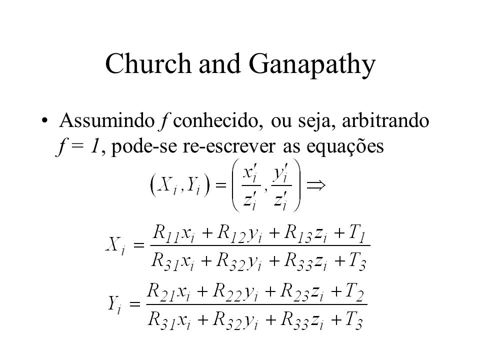 Church and Ganapathy Assumindo f conhecido, ou seja, arbitrando f = 1, pode-se re-escrever as equações.