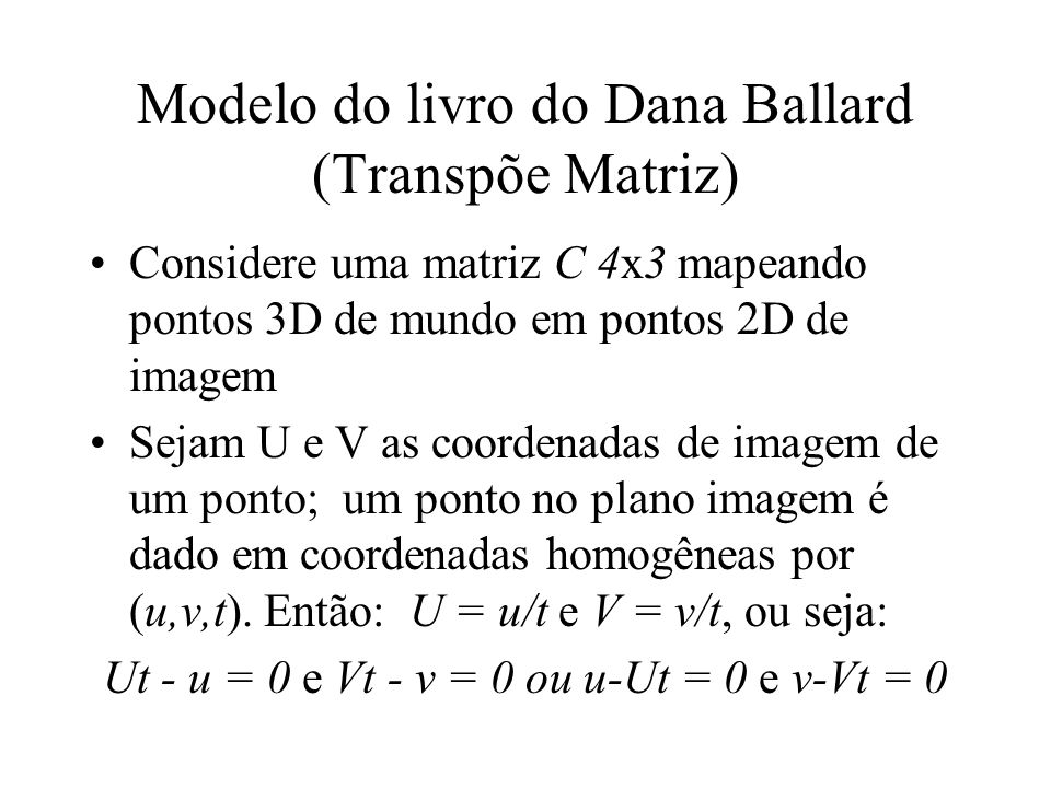 Modelo do livro do Dana Ballard (Transpõe Matriz)