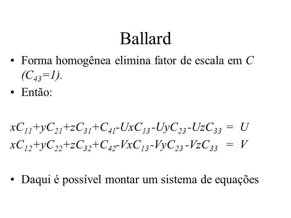 Ballard Forma homogênea elimina fator de escala em C (C43=1). Então: