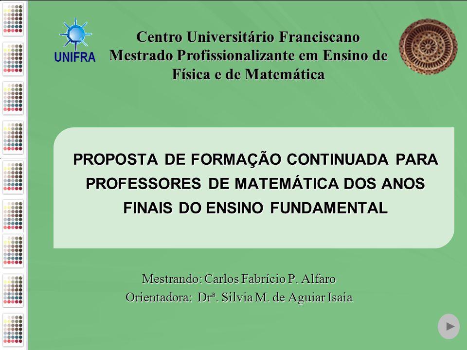 Centro Universitário Franciscano Mestrado Profissionalizante em Ensino de Física e de Matemática
