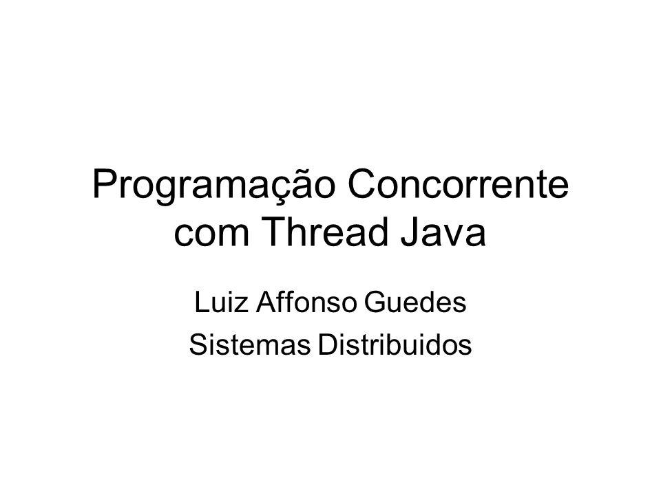 Programação Concorrente com Thread Java