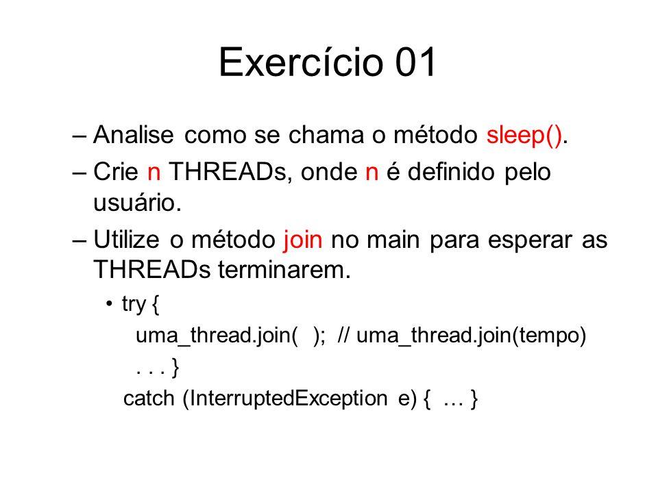 Exercício 01 Analise como se chama o método sleep().