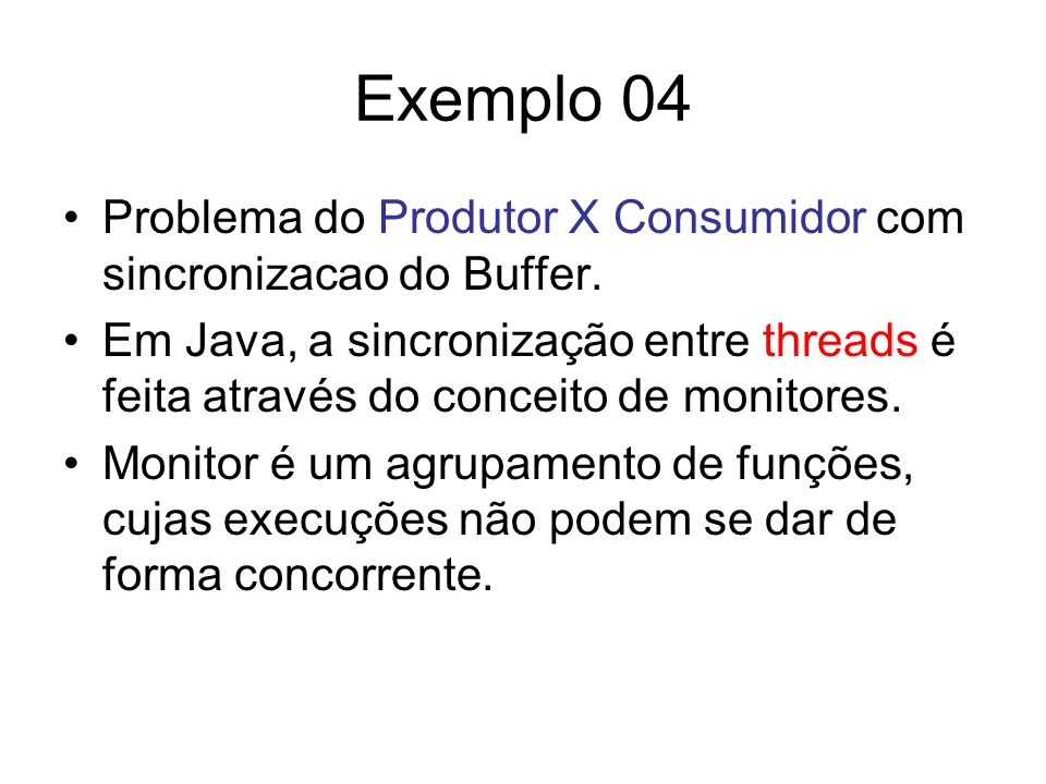 Exemplo 04 Problema do Produtor X Consumidor com sincronizacao do Buffer.