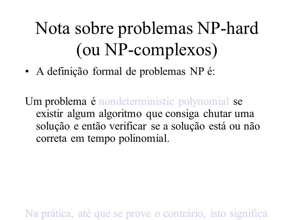 Nota sobre problemas NP-hard (ou NP-complexos)