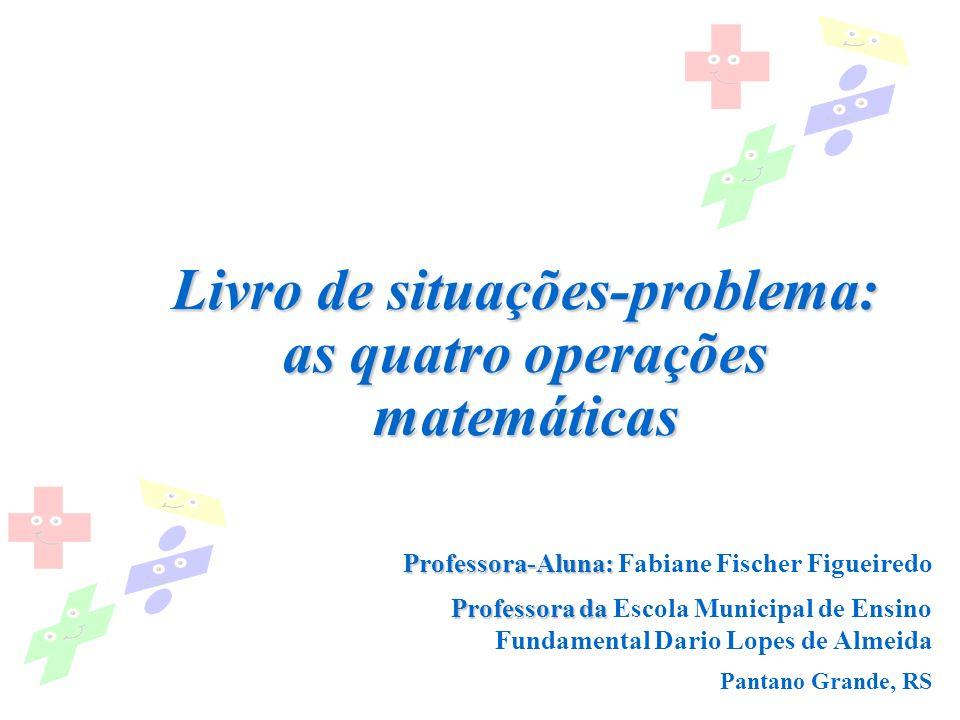 Livro de situações-problema: as quatro operações matemáticas