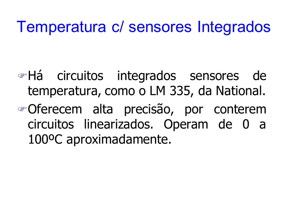 Temperatura c/ sensores Integrados