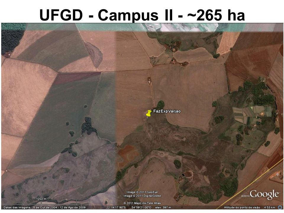 UFGD - Campus II - ~265 ha Fonte: Google Earth