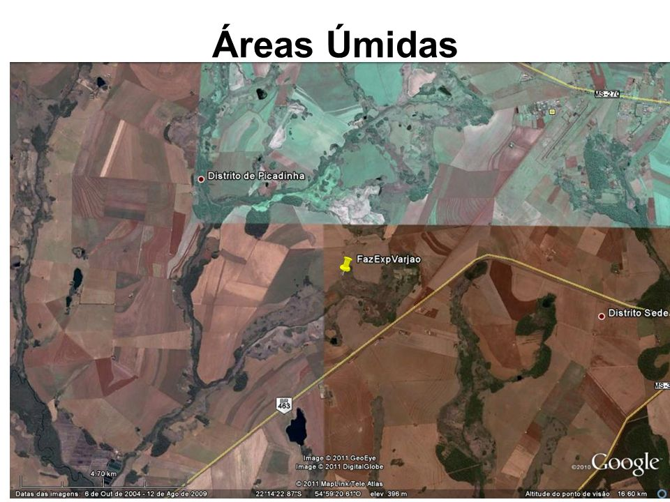 Áreas Úmidas Fonte: Google Earth