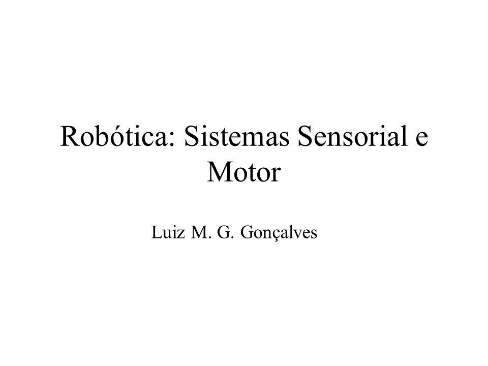 Robótica: Sistemas Sensorial e Motor