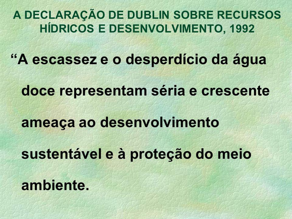 A DECLARAÇÃO DE DUBLIN SOBRE RECURSOS HÍDRICOS E DESENVOLVIMENTO, 1992