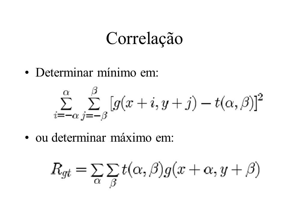 Correlação Determinar mínimo em: ou determinar máximo em: