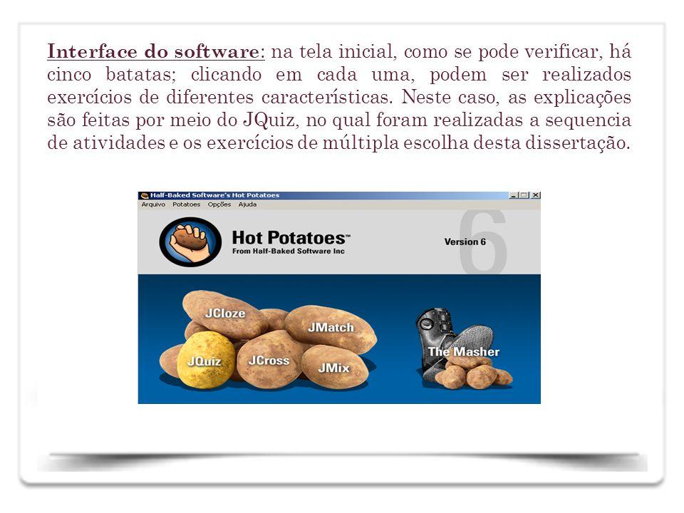 Interface do software: na tela inicial, como se pode verificar, há cinco batatas; clicando em cada uma, podem ser realizados exercícios de diferentes características.