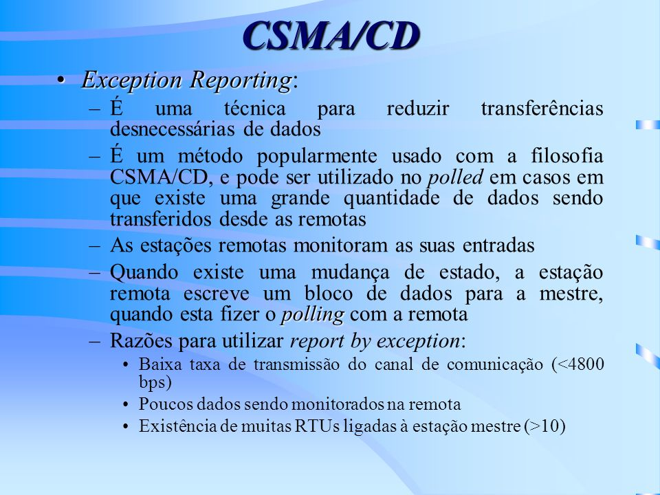 CSMA/CD Exception Reporting: