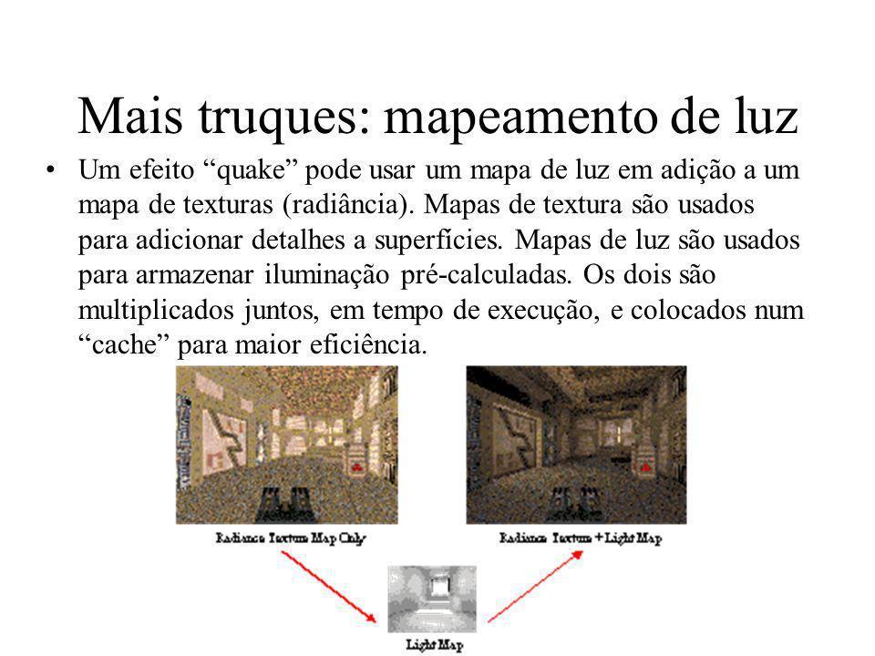 Mais truques: mapeamento de luz