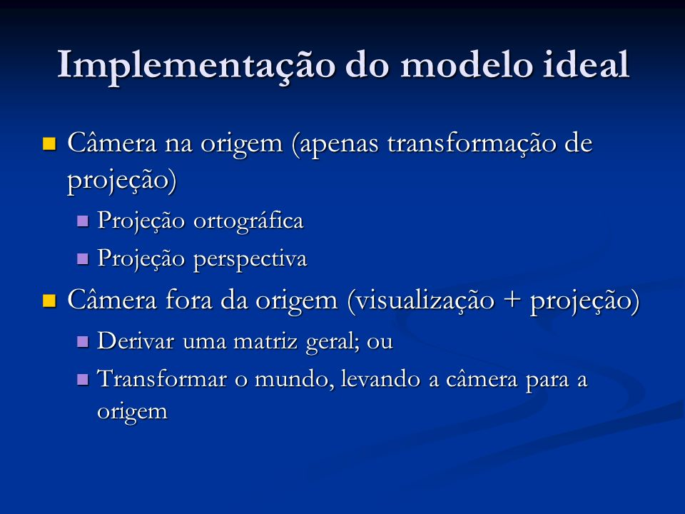 Implementação do modelo ideal