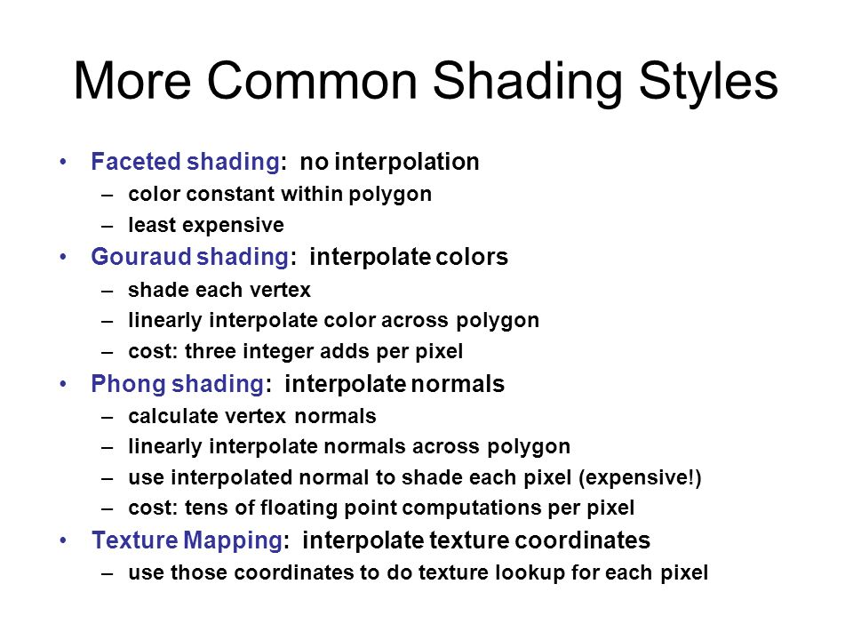 More Common Shading Styles