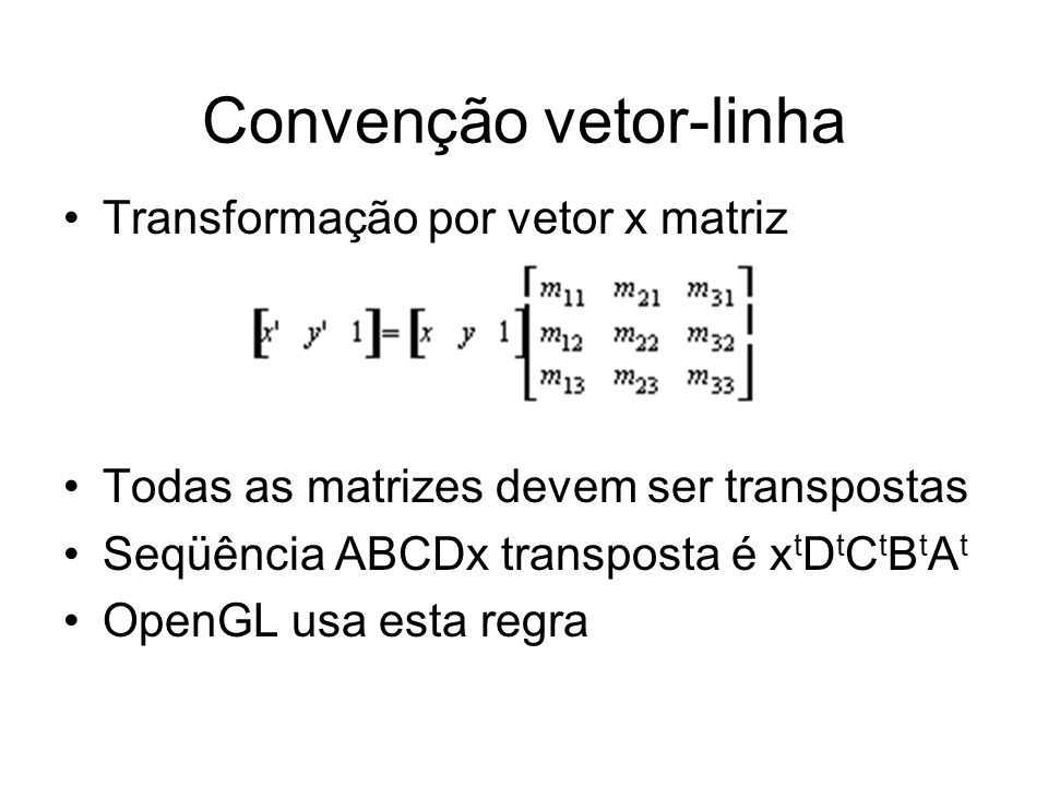 Convenção vetor-linha
