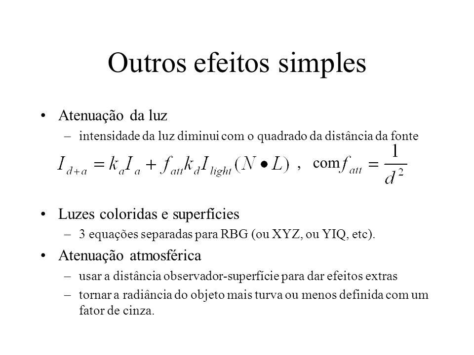 Outros efeitos simples