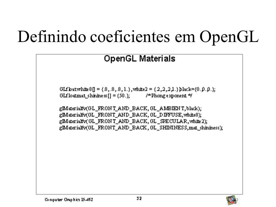 Definindo coeficientes em OpenGL