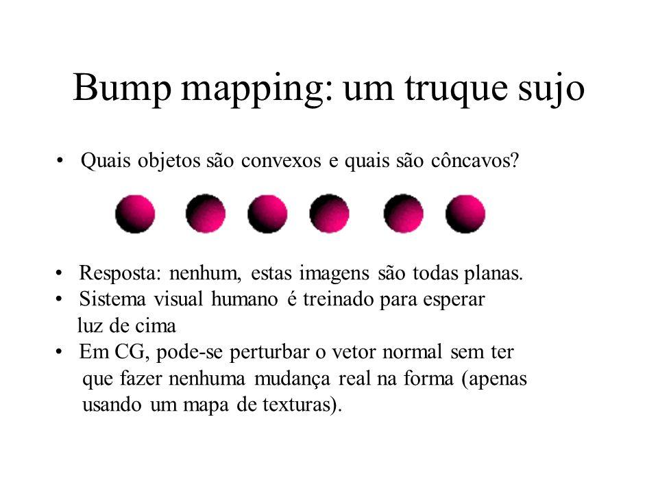 Bump mapping: um truque sujo