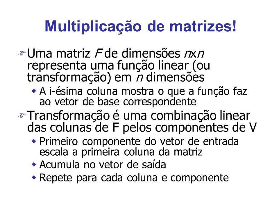 Multiplicação de matrizes!