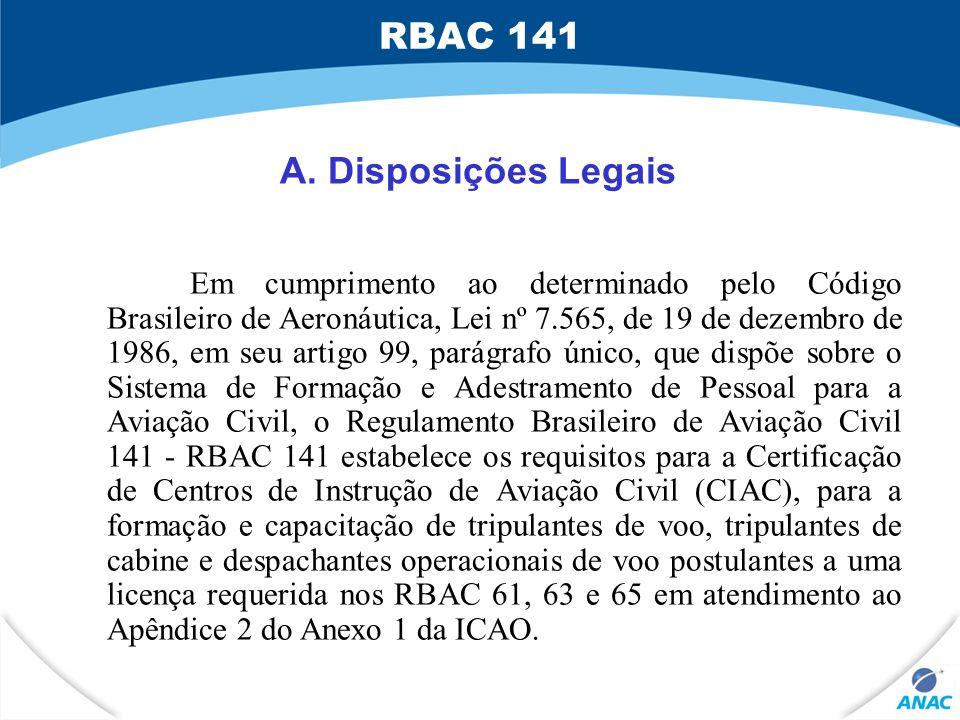 RBAC 141 A. Disposições Legais