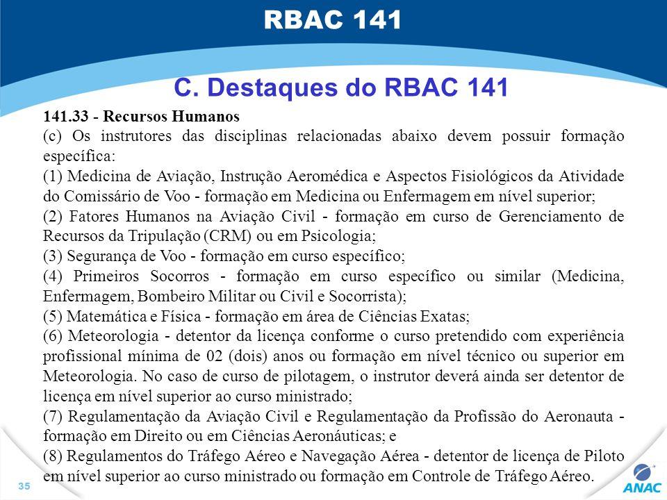 RBAC 141 C. Destaques do RBAC 141 141.33 - Recursos Humanos