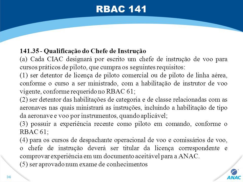 RBAC 141 141.35 - Qualificação do Chefe de Instrução