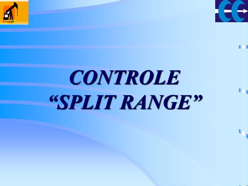 CONTROLE SPLIT RANGE
