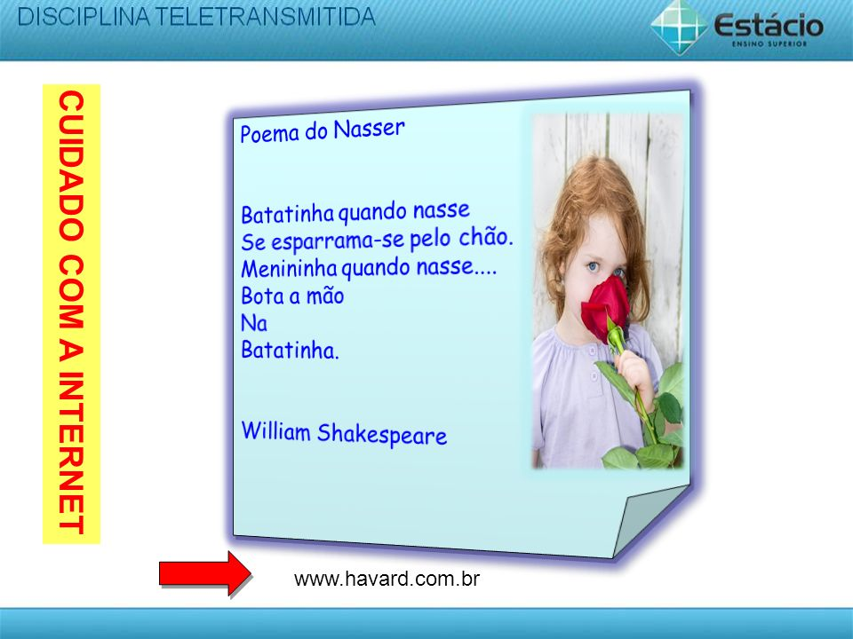 CUIDADO COM A INTERNET Poema do Nasser Batatinha quando nasse