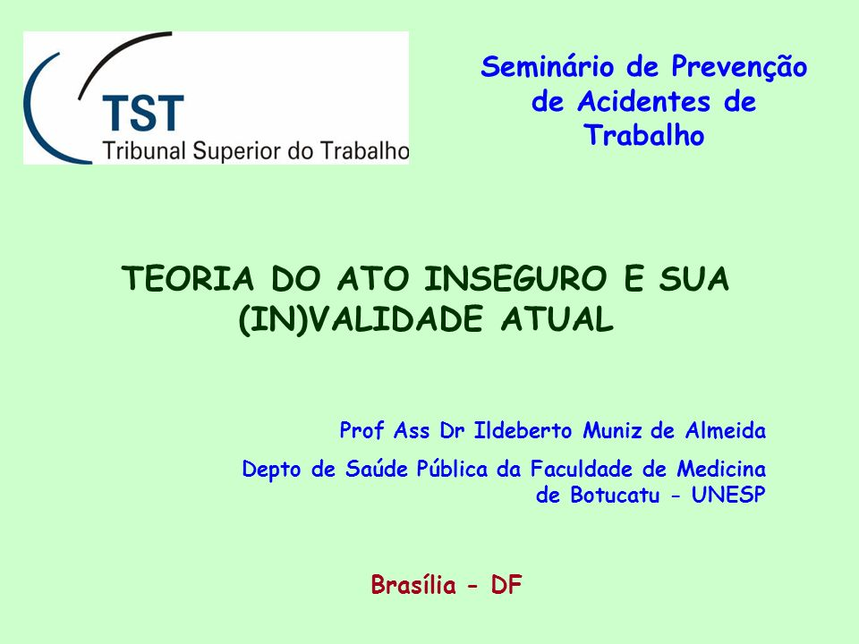 TEORIA DO ATO INSEGURO E SUA (IN)VALIDADE ATUAL