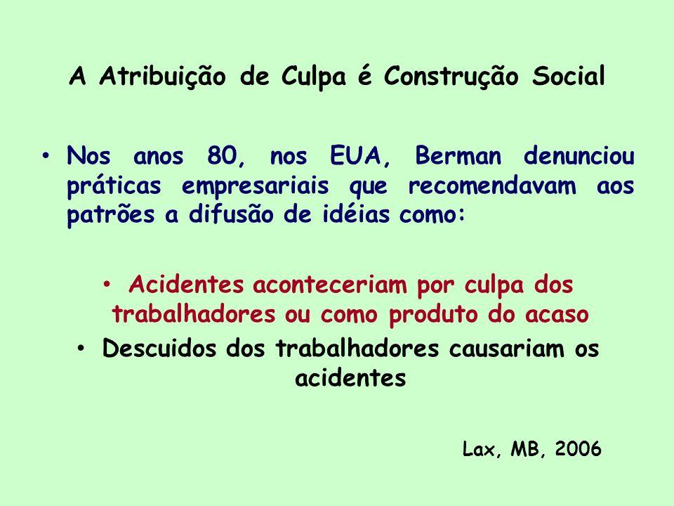 A Atribuição de Culpa é Construção Social