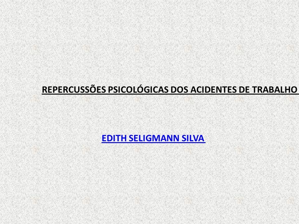 REPERCUSSÕES PSICOLÓGICAS DOS ACIDENTES DE TRABALHO