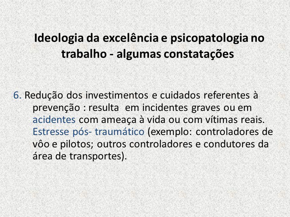 Ideologia da excelência e psicopatologia no trabalho - algumas constatações