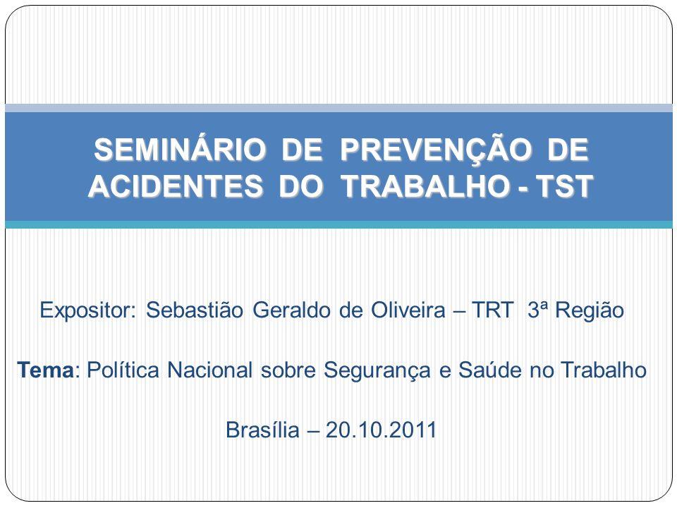 SEMINÁRIO DE PREVENÇÃO DE ACIDENTES DO TRABALHO - TST