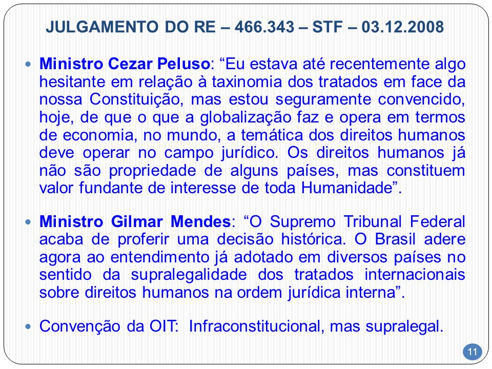 JULGAMENTO DO RE – 466.343 – STF – 03.12.2008