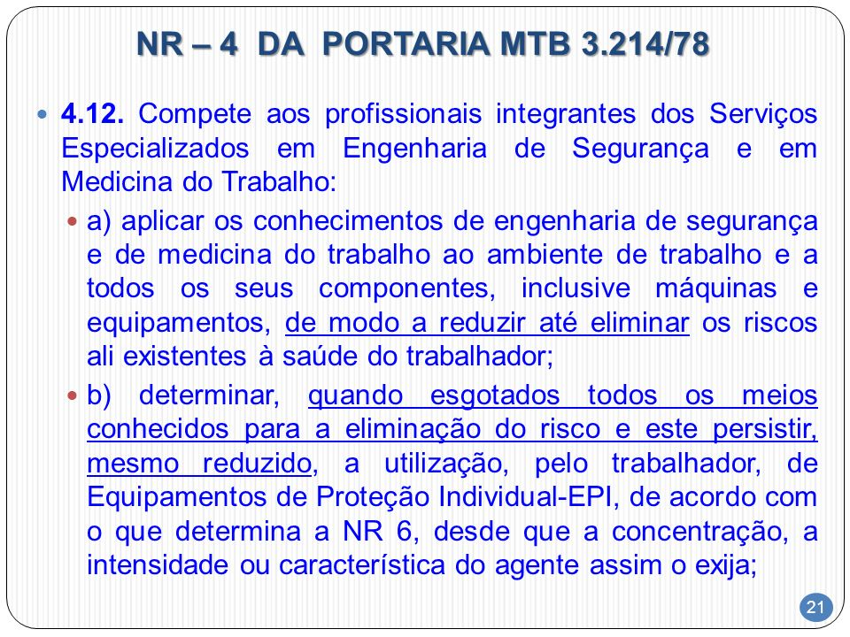 NR – 4 DA PORTARIA MTB 3.214/78