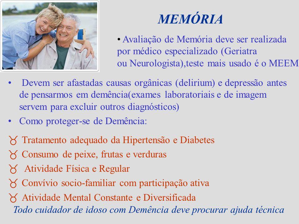 MEMÓRIA Avaliação de Memória deve ser realizada