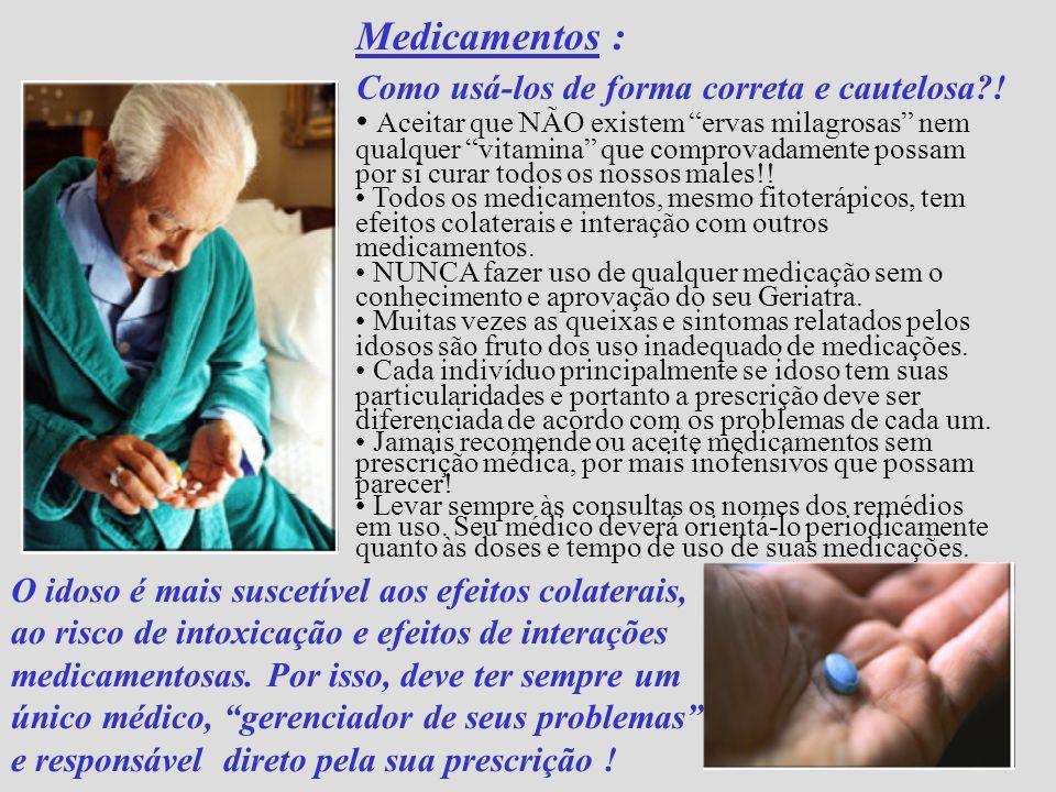 Medicamentos : Como usá-los de forma correta e cautelosa !
