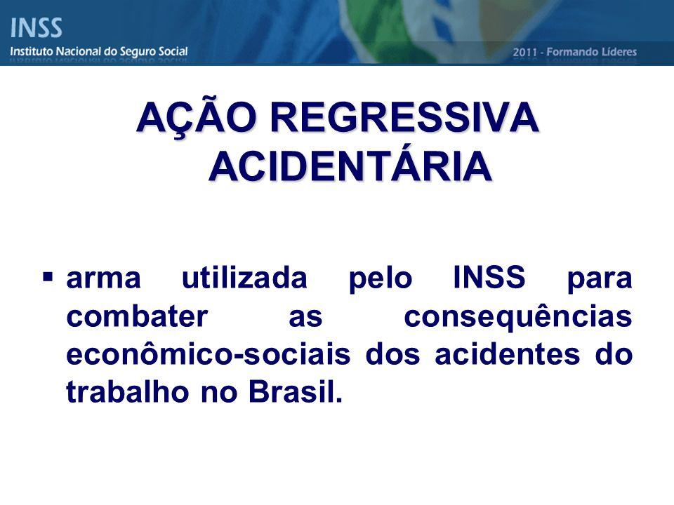 AÇÃO REGRESSIVA ACIDENTÁRIA