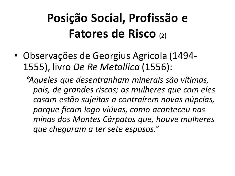 Posição Social, Profissão e Fatores de Risco (2)