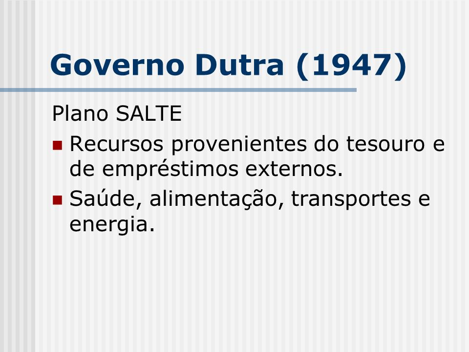 Governo Dutra (1947) Plano SALTE