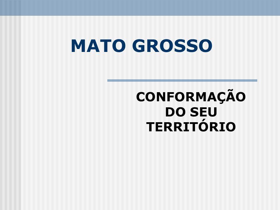 CONFORMAÇÃO DO SEU TERRITÓRIO
