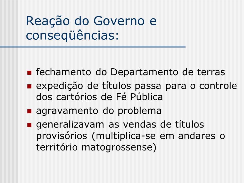 Reação do Governo e conseqüências: