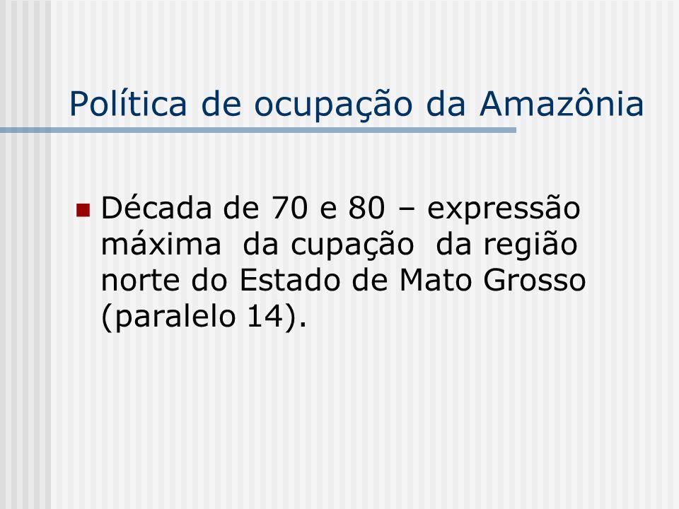 Política de ocupação da Amazônia