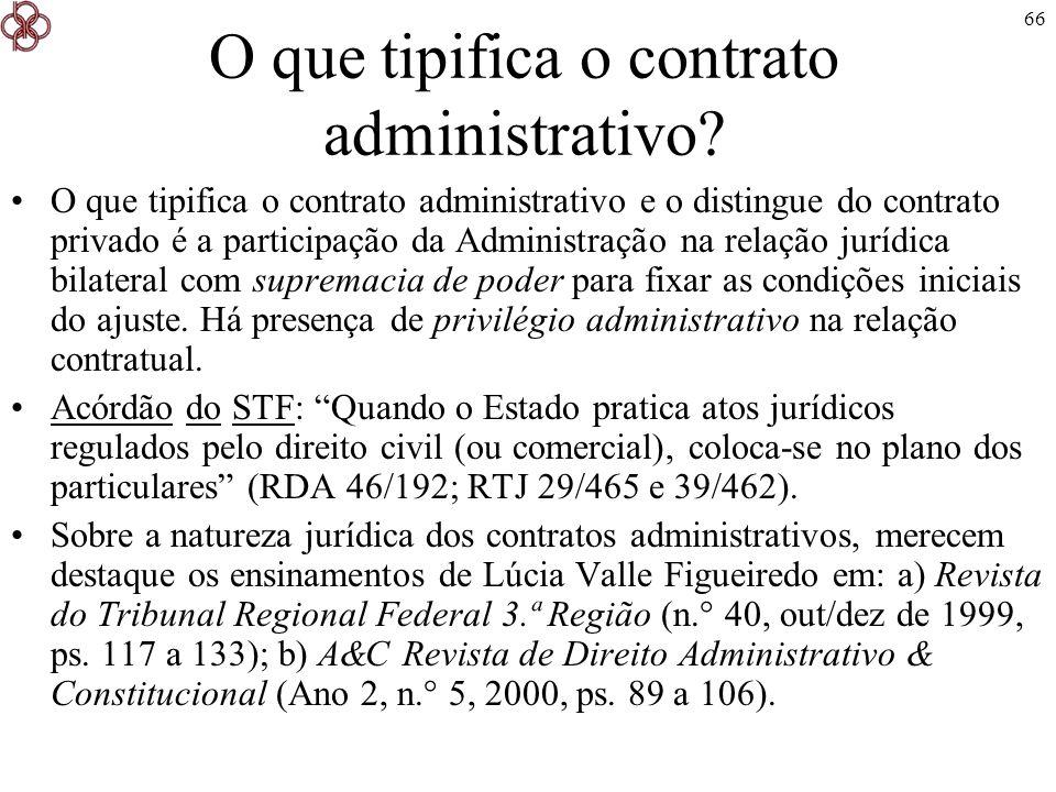 O que tipifica o contrato administrativo