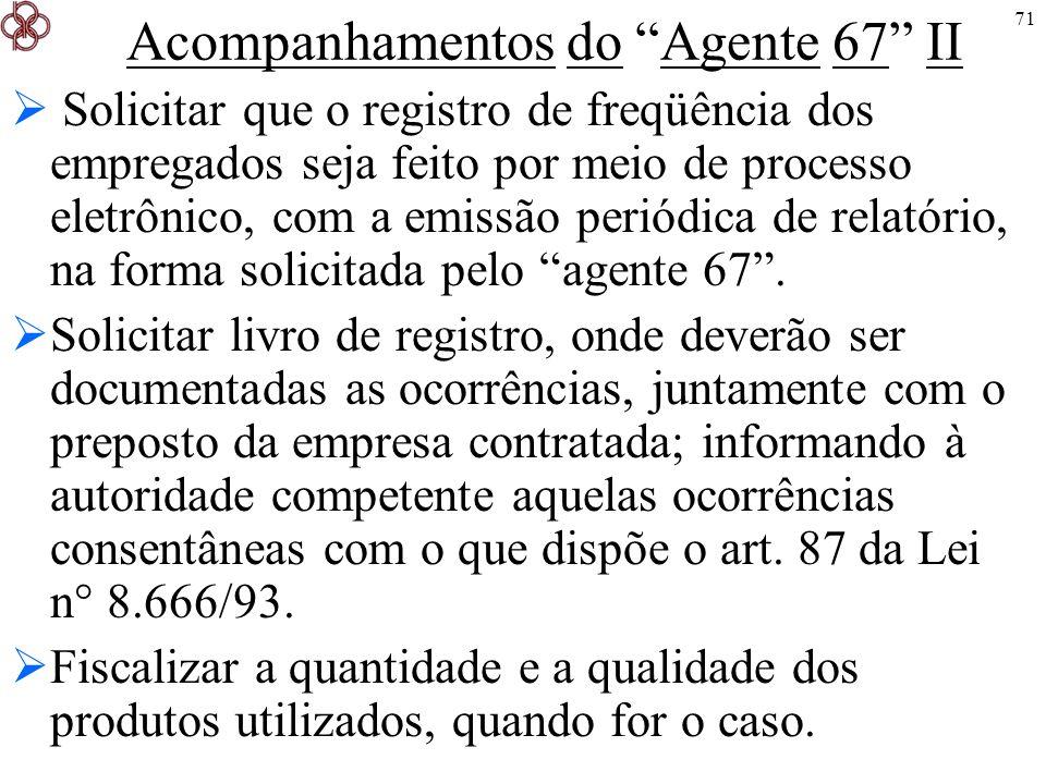 Acompanhamentos do Agente 67 II
