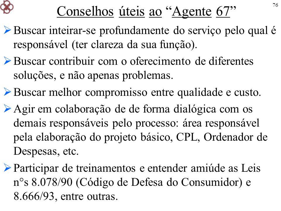 Conselhos úteis ao Agente 67