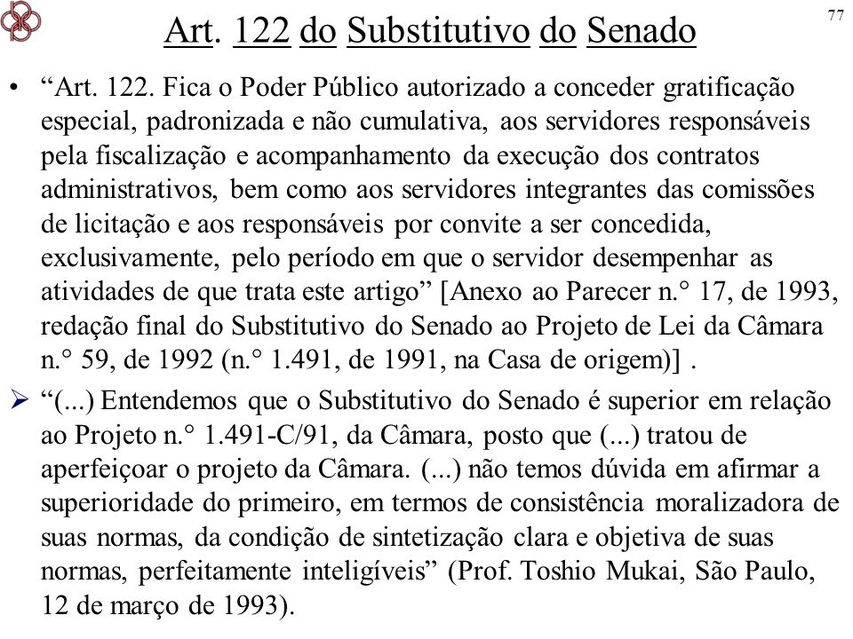 Art. 122 do Substitutivo do Senado